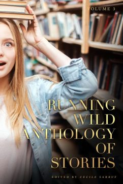 Cover of Running Wild Anthology of Stories Vol. 3